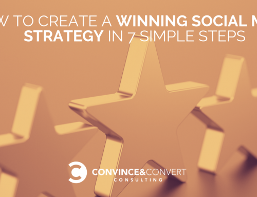 How to Create a Winning Social Media Strategy in 7 Simple Steps